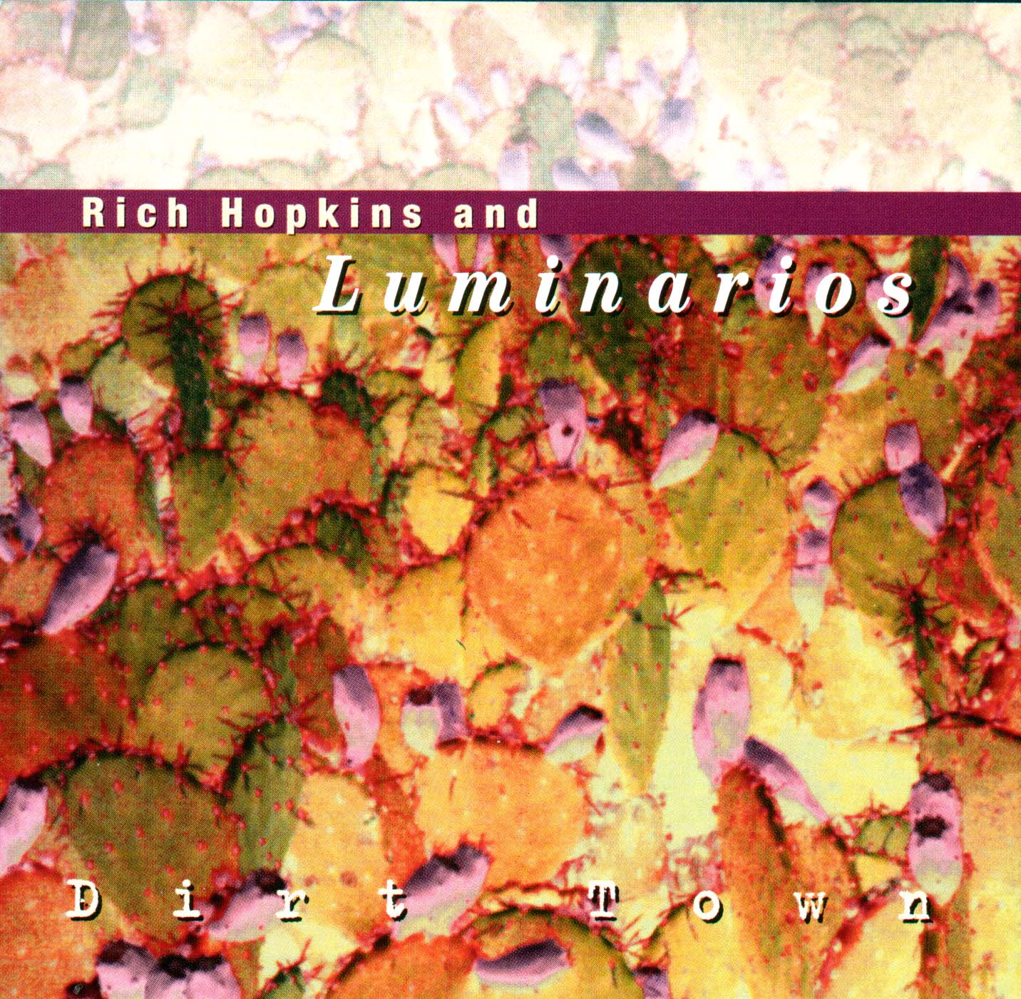 Rich Hopkins & Luminarios* Rich Hopkins And Luminarios - Ka-Ju-Tah